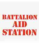 Sign: Battalion Aid Station