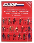 Official Guide To Collecting and Completing GI Joes: 1986-1992