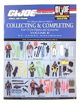 Official Guide To Collecting & Completing GI Joes: 1992-1994 (Vol II)<br><b>Save $8!</b>