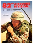 82nd Airborne Division in Colour Photographs