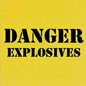 Sign: Danger Explosives