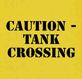 Sign: Tank Crossing